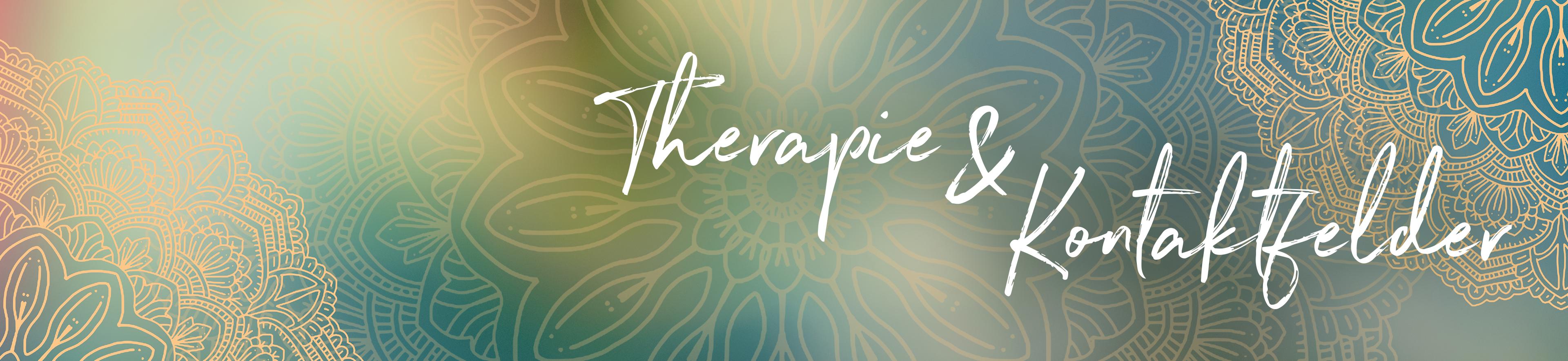Therapie und Kontaktfelder